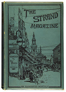 The Strand: the magazine Sherlock Holmes was first published in.